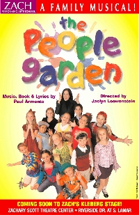 The People Garden. A family musical at the Zachary Scott Theater